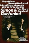 Simon and Garfunkel - The Chord Songbook - Paul Simon, Art Garfunkel