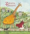 Zeraffa Giraffa - Dianne Hofmeyr, Jane Ray