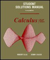 Student Solutions Manual to Accompany Calculus: One and Several Variables - Robert Ellis, Denny Gulick