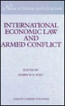 International Economic Law and Armed Conflict - Academie de Droit International