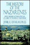 The History of the Nazarenes: In the Middle East from the Days of Christ to the Days of Muhammad - Jamil E. Effarah