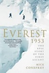 Everest 1953: The First Ascent to the Roof of the World - Mick Conefrey