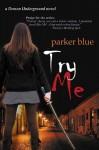 Try Me - Parker Blue