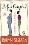 The Perfect Couple?. Robyn Sisman - Robyn Sisman, Sisman