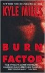 Burn Factor - Kyle Mills