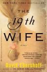 The 19th Wife (Perfect Paperback) - David Ebershoff