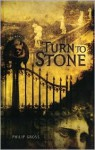 Turn to Stone - Philip Gross