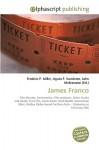 James Franco - Frederic P. Miller, Agnes F. Vandome, John McBrewster