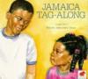 Jamaica Tag-along - Juanita Havill, Anne Sibley O'Brien