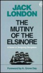 Mutiny of the Elsinore - Jack London, A. Grove Day