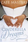 Cinderella Dreams (1Night Stand Series) - Cate Masters