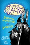 Jack and the Giant-Killer and Jackwitch - Michael Lawrence, Tony Ross