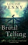 The Brutal Telling (Chief Inspector Gamache) - Louise Penny