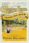 Venetia Kelly's Traveling Show: A Novel Of Ireland - Frank Delaney