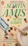 Dead Babies - Martin Amis