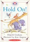 Hold On! - Elspeth Graham, Kate Simpson
