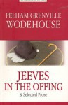 Jeeves In The Offing - P.G. Wodehouse