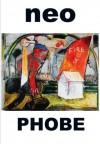 Neo Phobe - Jim Feast