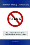 Internet Slang Dictionary - Ryan Jones