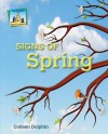 Signs of Spring - Colleen Dolphin