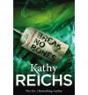Break No Bones - Kathy Reichs