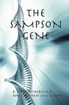The Sampson Gene - R. Scott Rutherford, Andrea Dean Van Scoyoc
