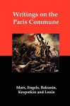 Writings on the Paris Commune - Karl Marx, Pyotr Kropotkin