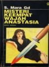 Misteri Keempat Wajah Anastasia (Buku 2) - S. Mara Gd
