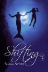 Shifting - Shana Norris