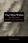The Other Within: The Marranos: Split Identity and Emerging Modernity - Yirmiyahu Yovel