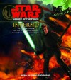Star Wars: Legacy of the Force: Inferno (Audio) - Marc Thompson, Troy Denning