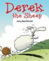 Derek the Sheep - Gary Northfield