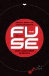 The Fuse #2 - Antony Johnston, Justin Greenwood