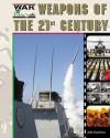 Weapons of the Twenty-First Century - John Hamilton