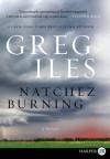 Natchez Burning LP - Greg Iles