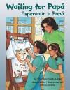 Waiting for Papa/Esperando a Papa - Rene Colato Lainez