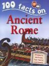 Ancient Rome (100 Facts) - Fiona MacDonald