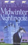 Midwinter Nightingale: Midwinter Nightingale No.10 (The Wolves of Willoughby Chase) - Joan Aiken