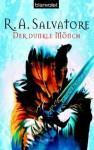 Der dunkle Mönch (Taschenbuch) - R.A. Salvatore, Caspar Holz