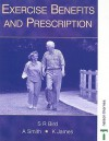 Exercise Benefits and Prescription - Stephen R. Bird, Andy Smith, Kate James
