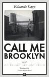Call Me Brooklyn - Eduardo Lago, Ernesto Mestre-Reed