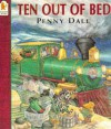 Ten Out of Bed - Penny Dale