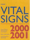 Vital Signs 2000-2001: The Environmental Trends That Are Shaping Our Future - Lester Russell Brown, Michael Renner, Brian Halweil