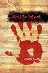 Hostile Intent - James Allen