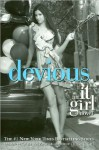 It Girl #9: Devious (text only) 1st (First) edition by C. von Ziegesar - C. von Ziegesar