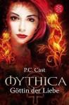 Göttin der Liebe (Mythica, #1) - P.C. Cast