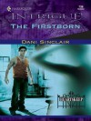 The Firstborn (Harlequin Intrigue, No. 730) - Dani Sinclair