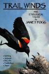 Trail Winds - Janet Fogg