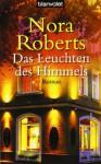 Das Leuchten des Himmels - Elfriede Peschel, Nora Roberts