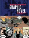 Writing and Illustrating the Graphic Novel: Everything You Need to Know to Create Great Graphic Works - Mike Chinn, Paul Forrester